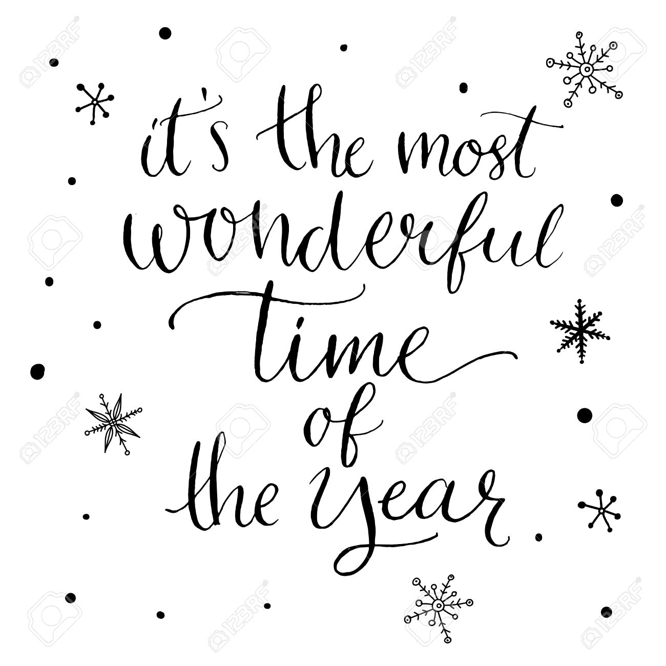 It\'s The Most Wonderful Time Of The Year. Inspirational Quote About ...