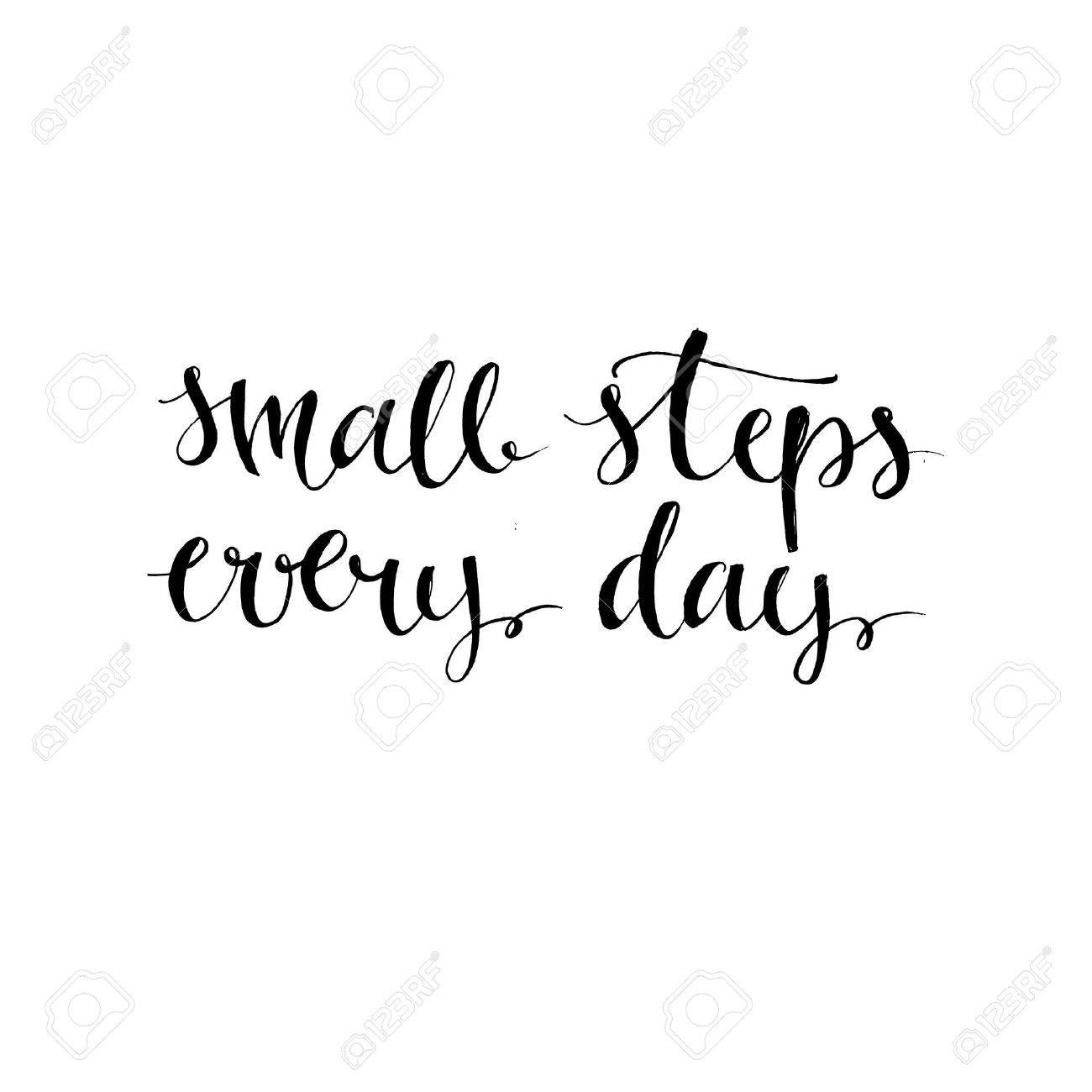 les petits pas chaque jour. citation de motivation noir isolé sur