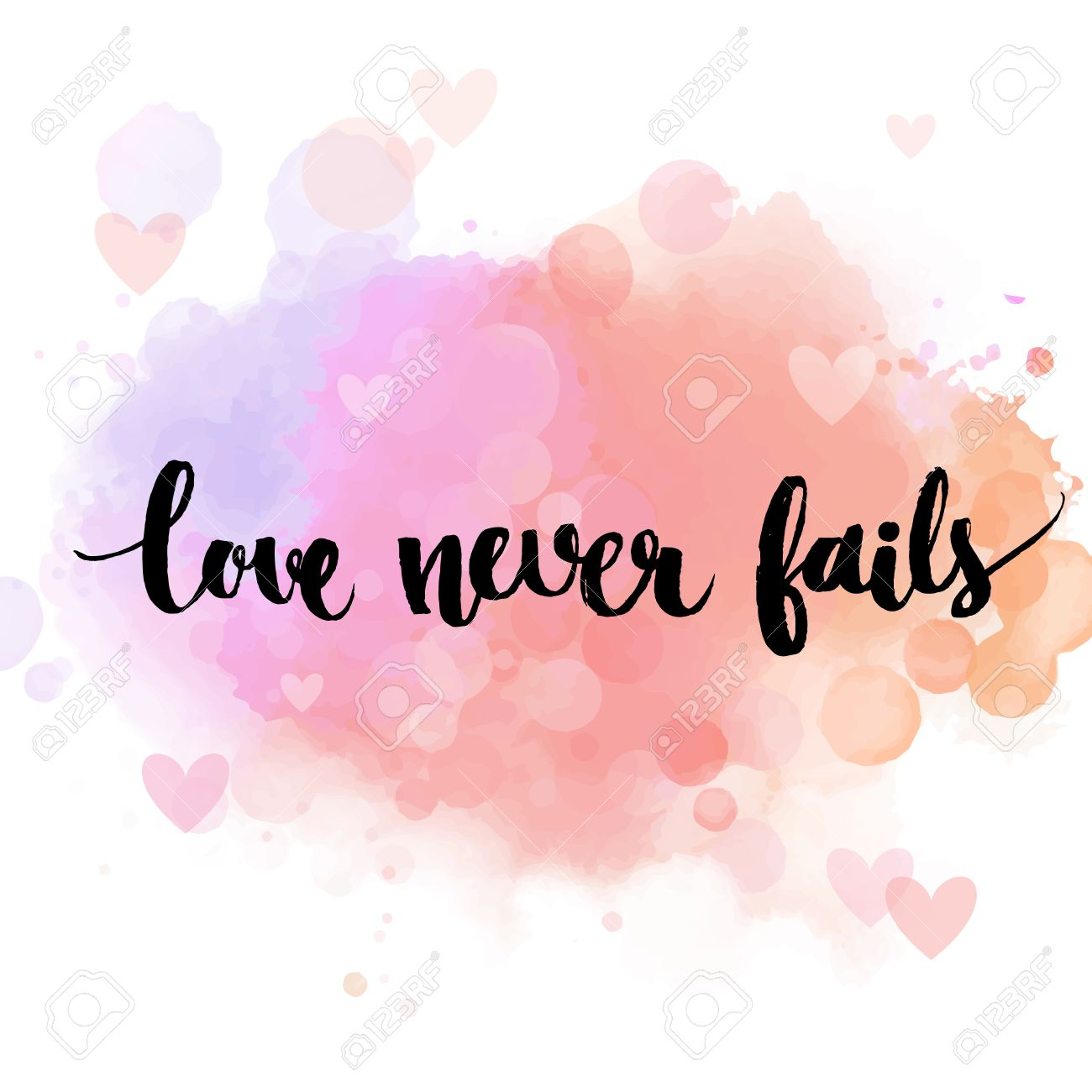 Love Never Fails. Black Inspirational Quote On Pastel Pink Background,  Brush Typography For Poster