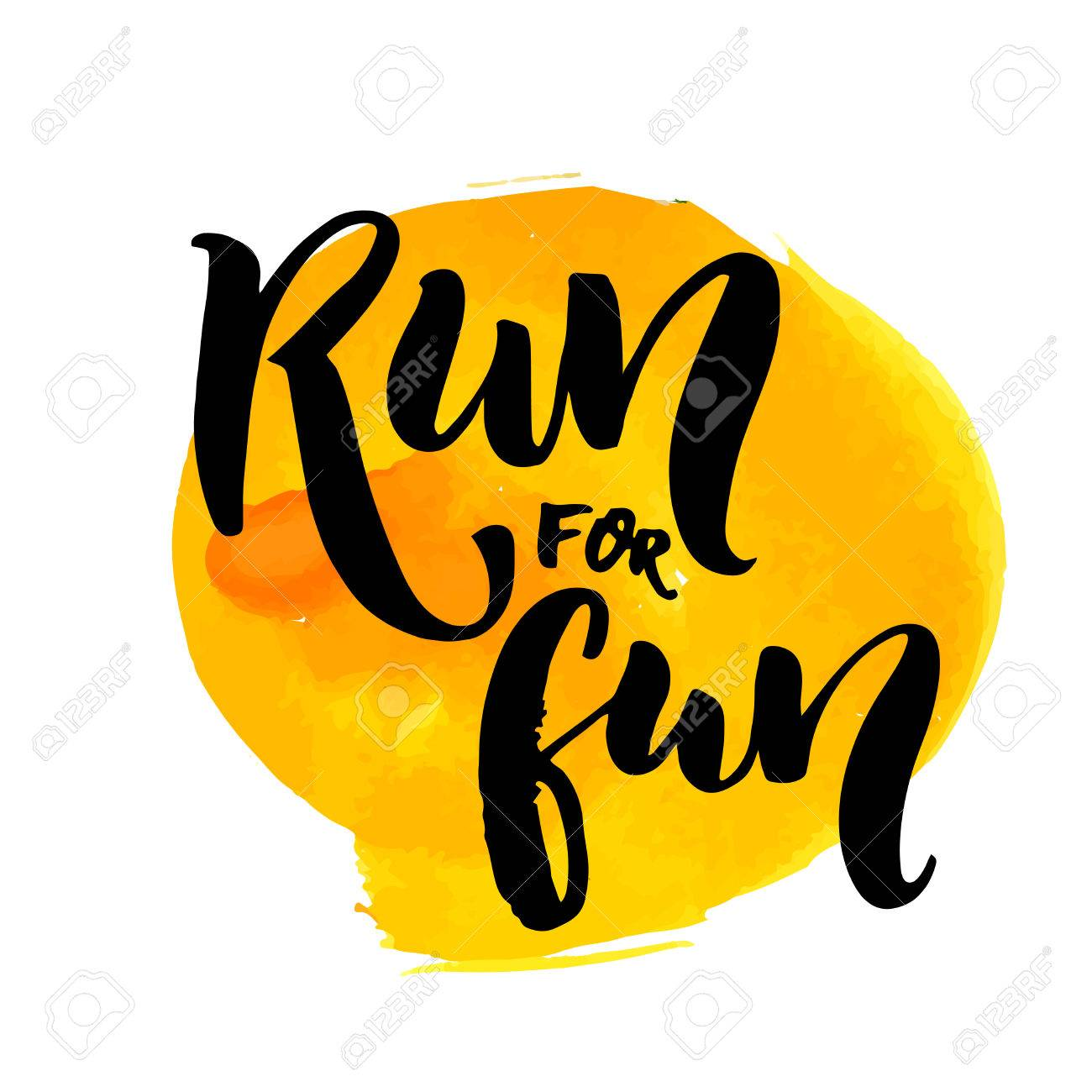 Run for fun. Sport motivation saying, hand lettering quote. Motivational poster for gym, phrase for t-shirt. - 53751643