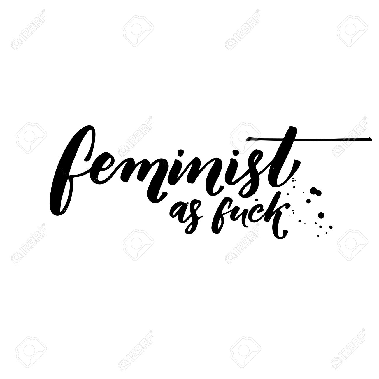 Feminist As Fuck Fun Feminism Quote For T Shirts Vector