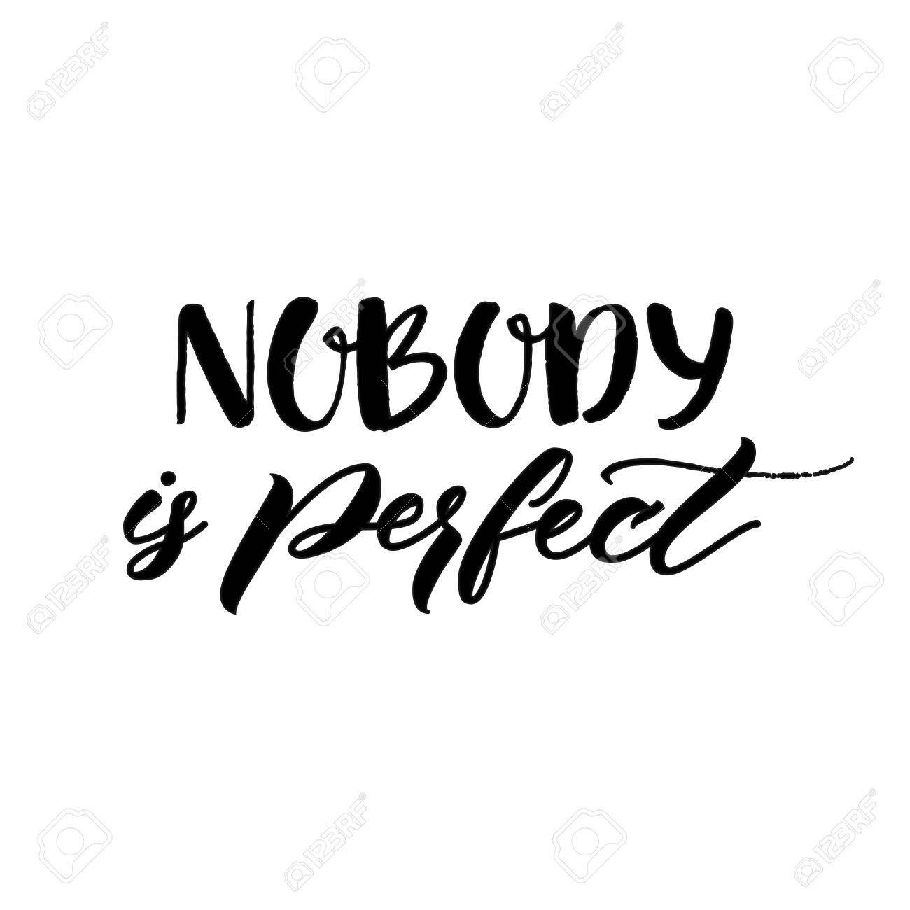 Nadie Es Perfecto Frase Inspirada Por Cometer Errores Y Perfeccionismo Cita De Motivación Las Letras Del Vector La Caligrafía De Negro Sobre Fondo