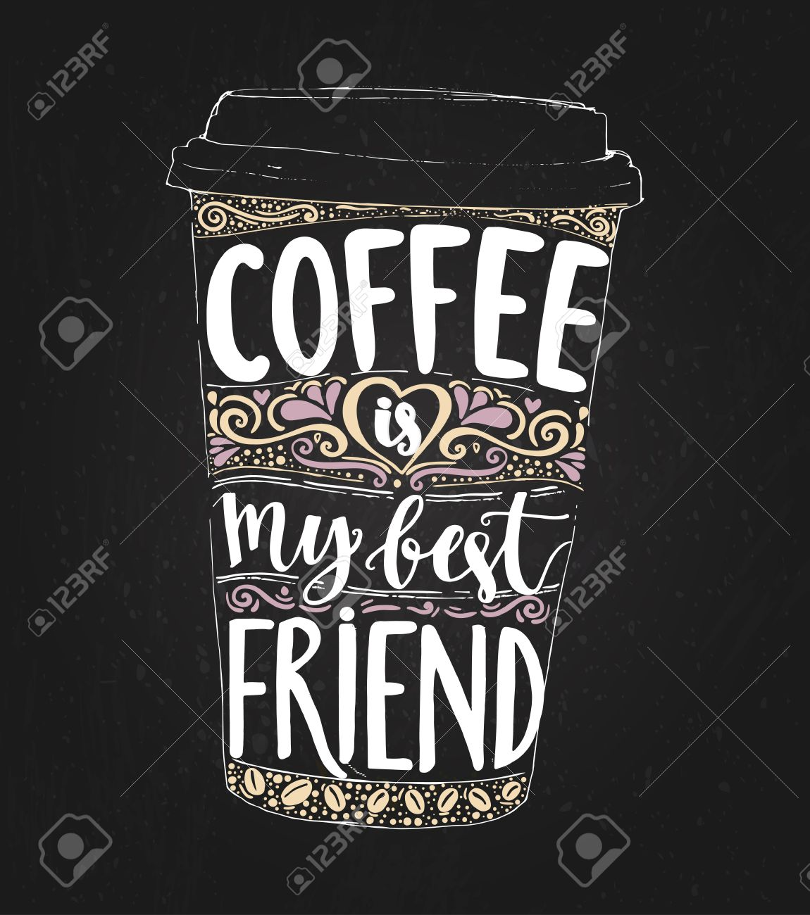Coffee is my best friend. Monday saying, vector lettering in tall coffee cup. Print for take away cafe, t-shirt for coffee addicted. Inspirational quote for restaurant or social media content. - 60316551