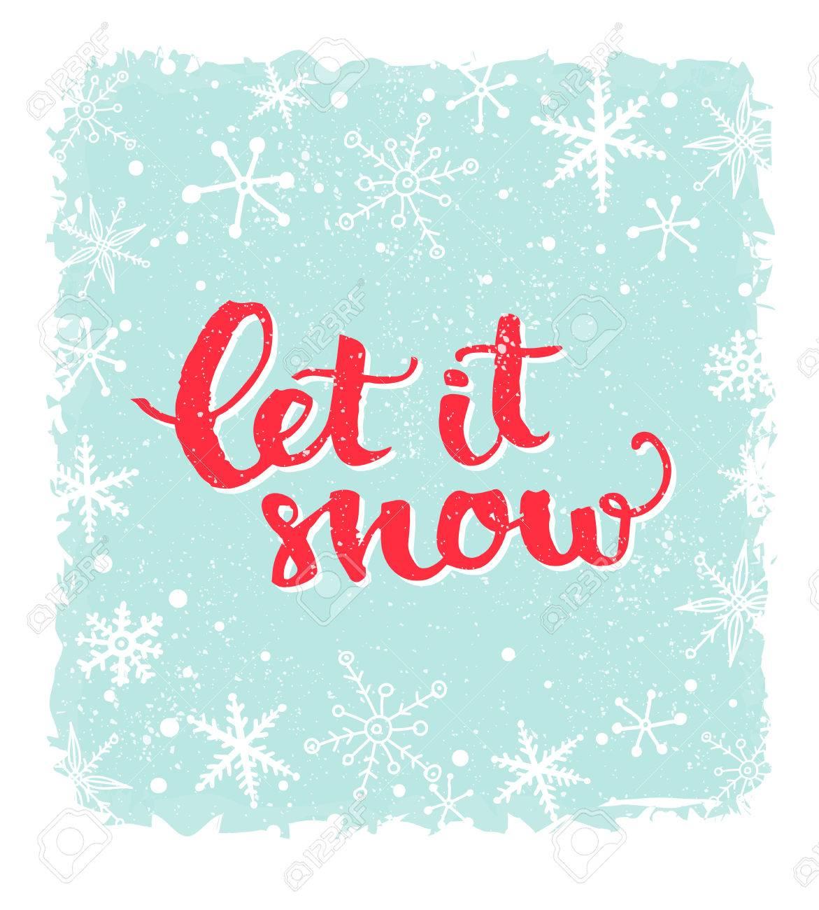 Qu Il Neige Citation D Hiver Inspirée Brosse Lettrage à Fond Bleu Avec Des Flocons De Neige Le Texte En Rouge Pour Les Cartes De Voeux De Noël
