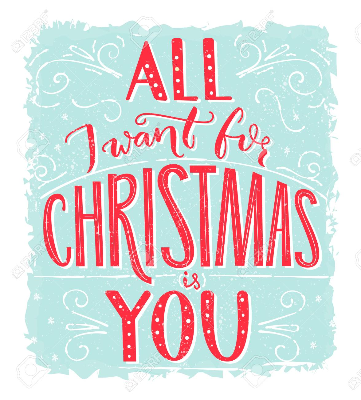 All I Want For Christmas.All I Want For Christmas Is You Greeting Card With Romantic