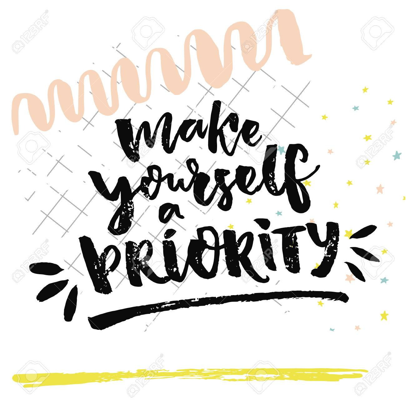 make yourself a priority inspirational quote about love yourself