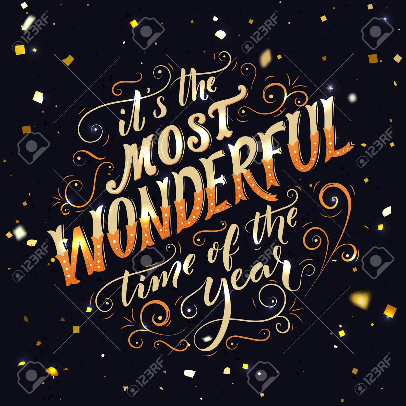 It S The Most Wonderful Time Of The Year Hand Lettering And Royalty Free Cliparts Vectors And Stock Illustration Image 63335694