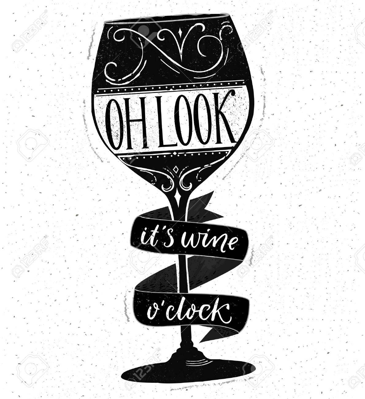 Oh Look Its Wine Oclock Funny Quote About Drinking Hand Drawn