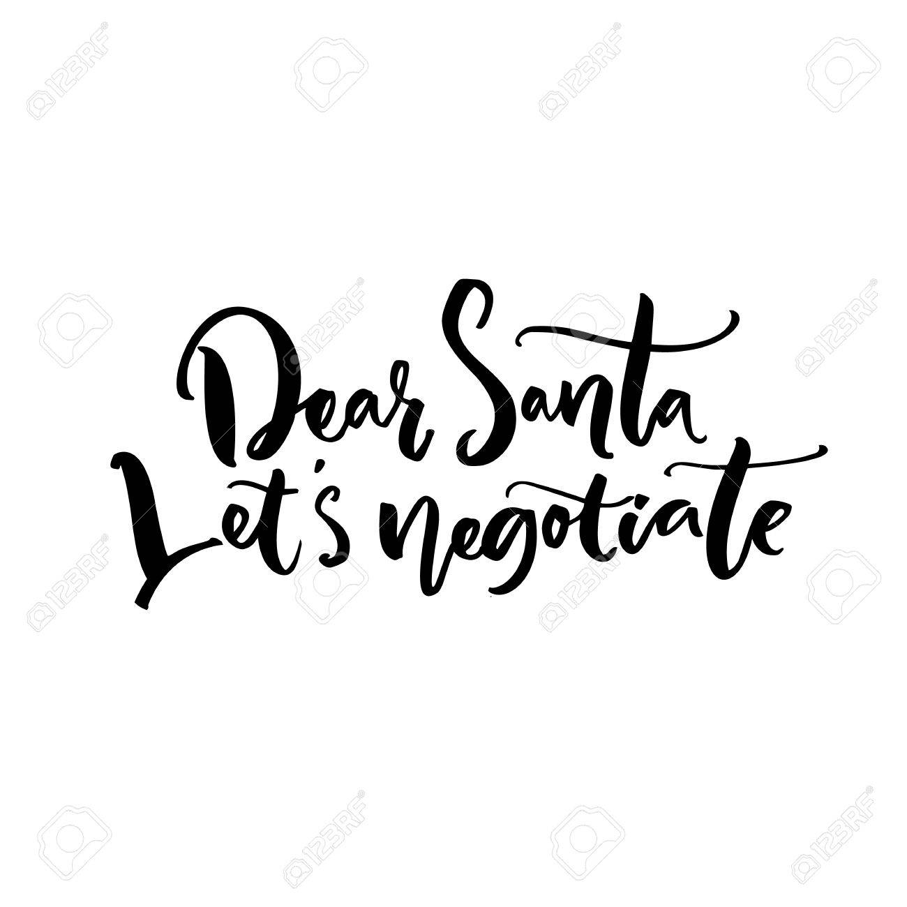 Christmas Letters.Dear Santa Let S Negotiate Funny Calligraphy Phrase For Christmas