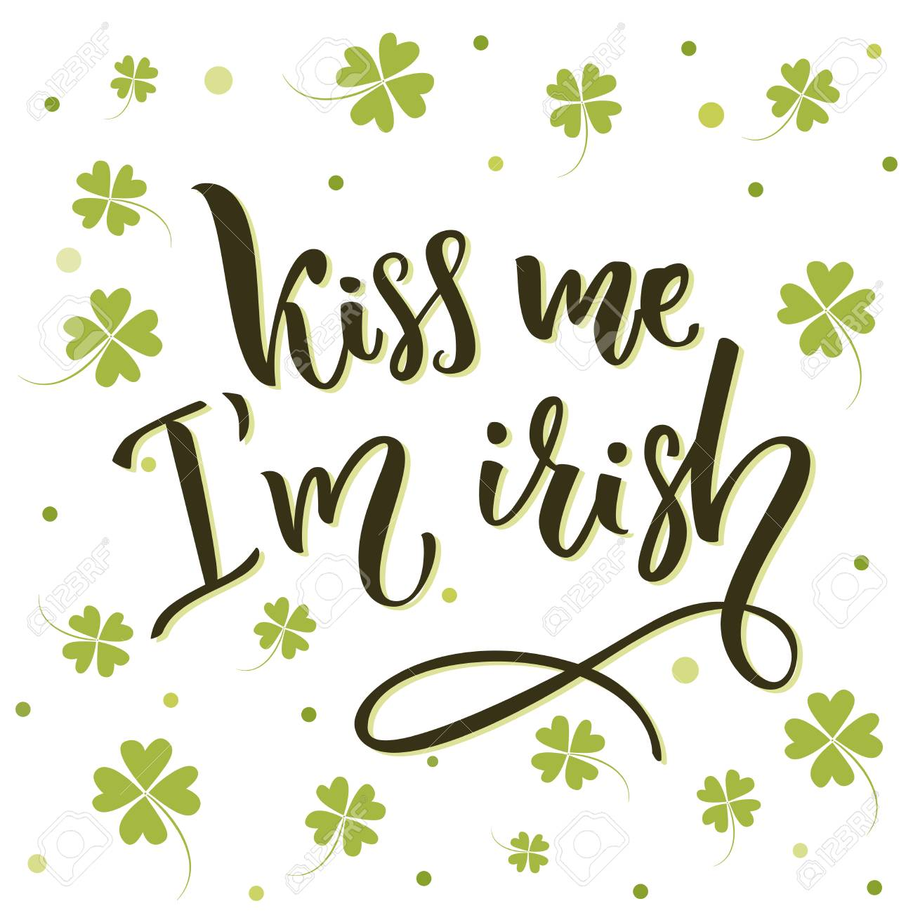 Funny St. Patrick's Day Quote For T shirts And Cards At Four leaf