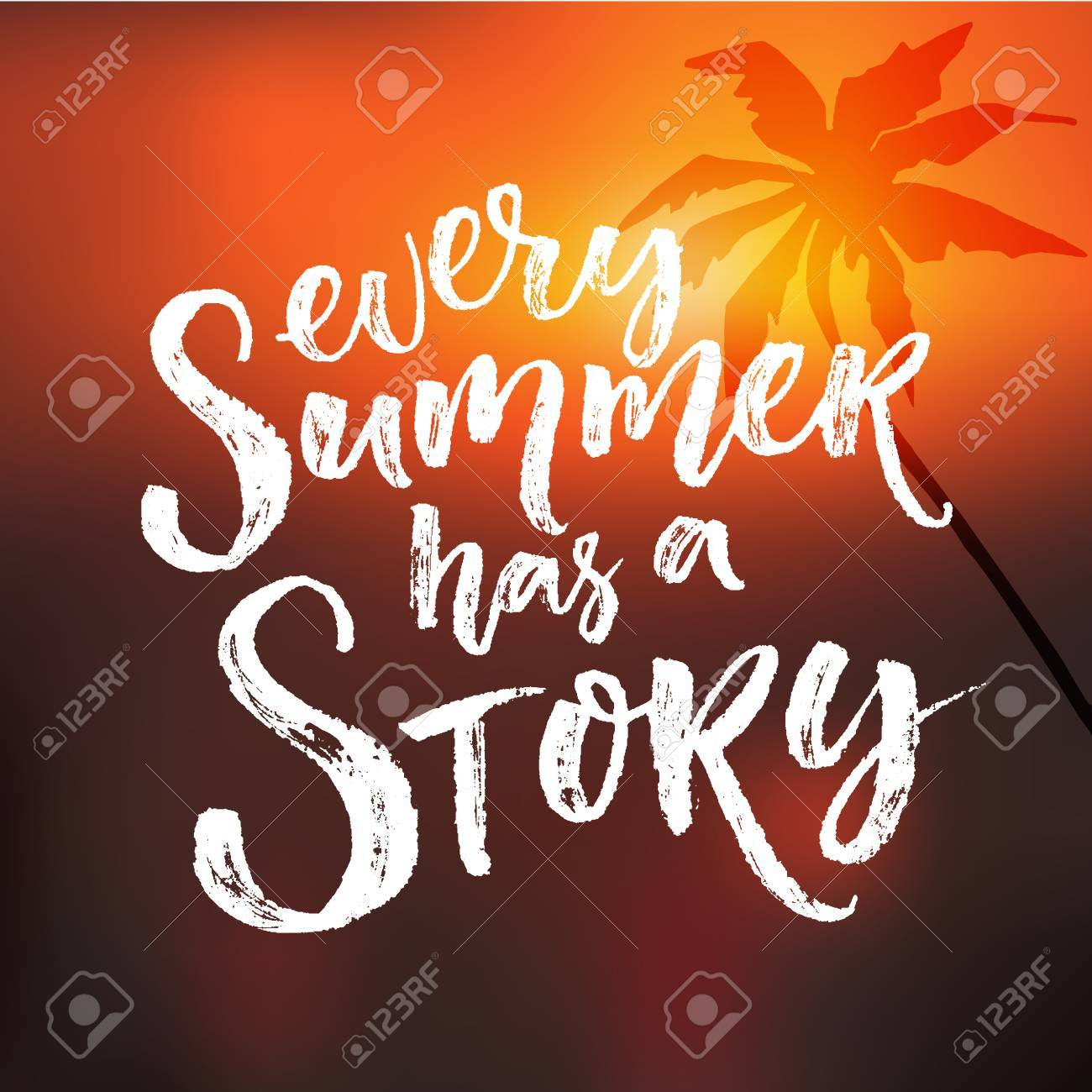 Superb Every Summer Has A Story. Inspiration Quote At Blur Sunset Background With  Palm Tree Silhouette