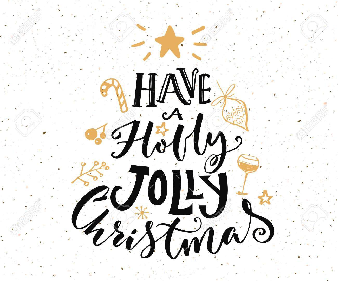 Have A Holly Jolly Christmas Text. Christmas Card Design With ...