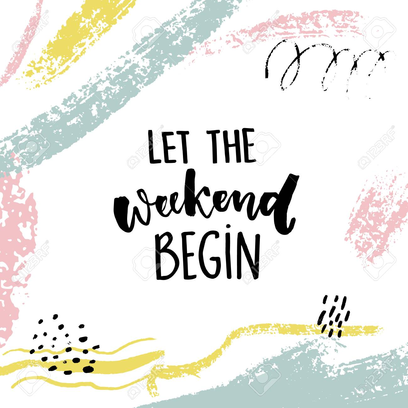 Let the weekend begin. Fun quote about saturday, office motivation quote. Vector calligraphy on white background with brush strokes and hand marks - 89177718
