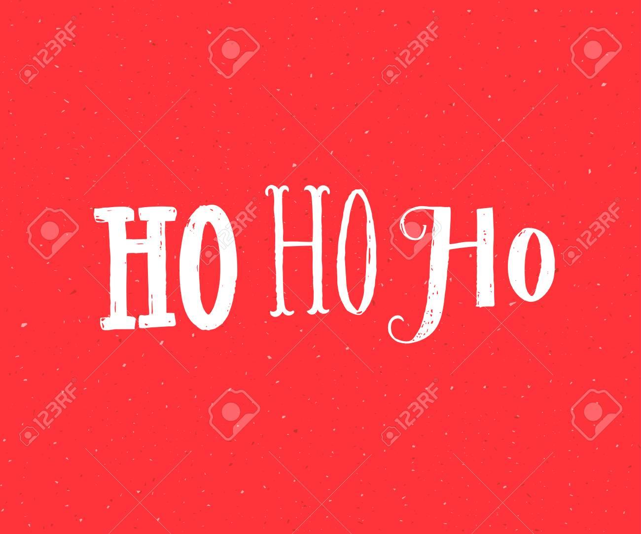Ho Ho Ho. Santa Claus Laugh. Funny Christmas Card Design. White ...