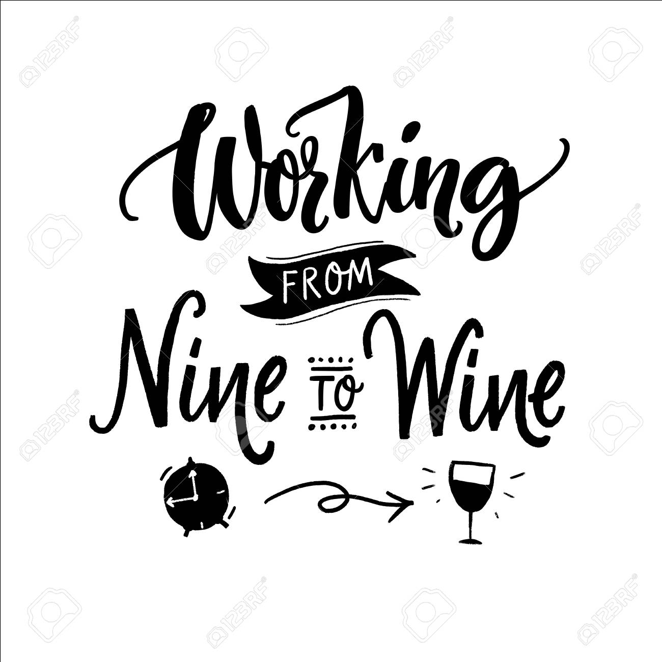 Working From Nine To Wine Funny Quote For Printed Tee Apparel