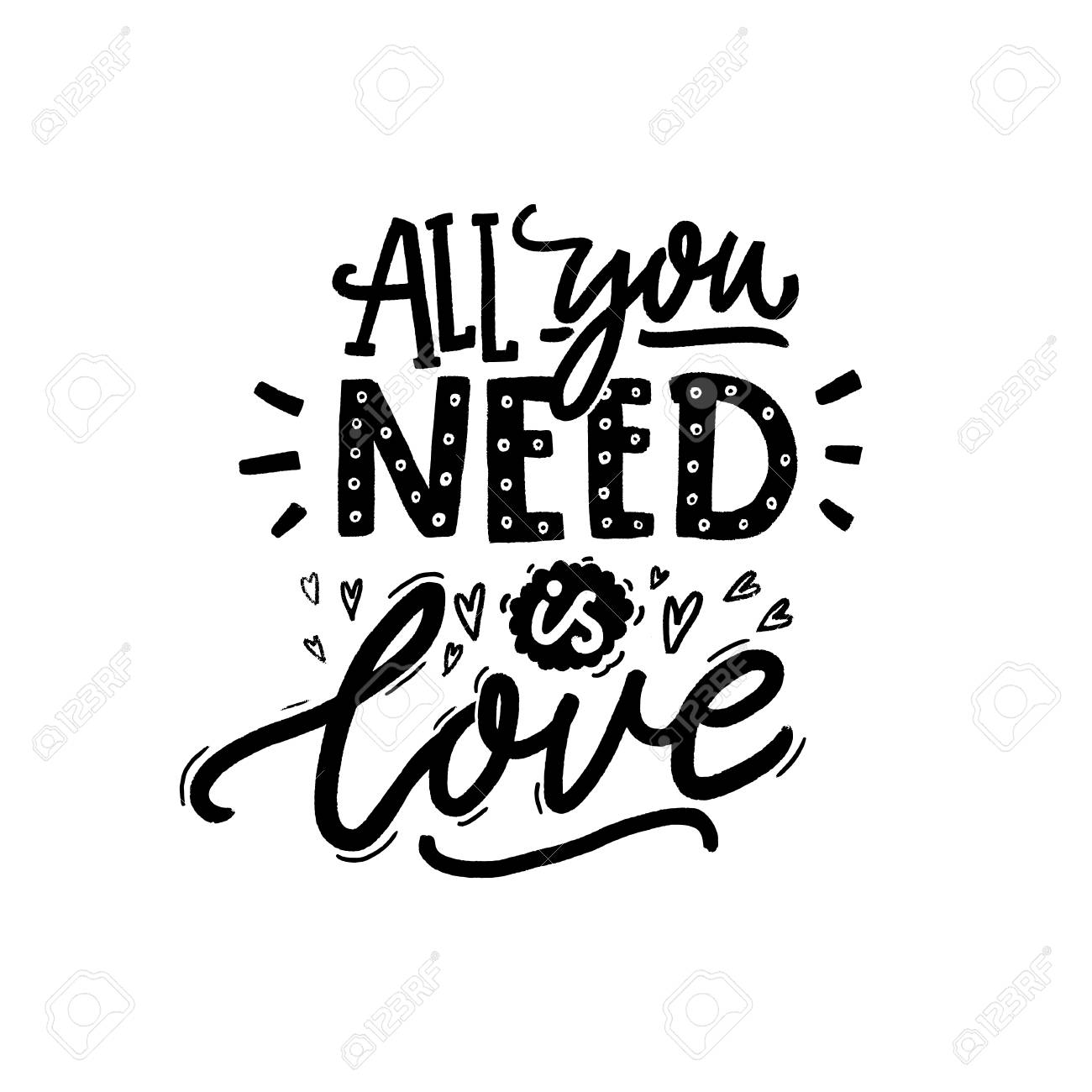 All You Need Is Love Black And White Inscription For Greeting