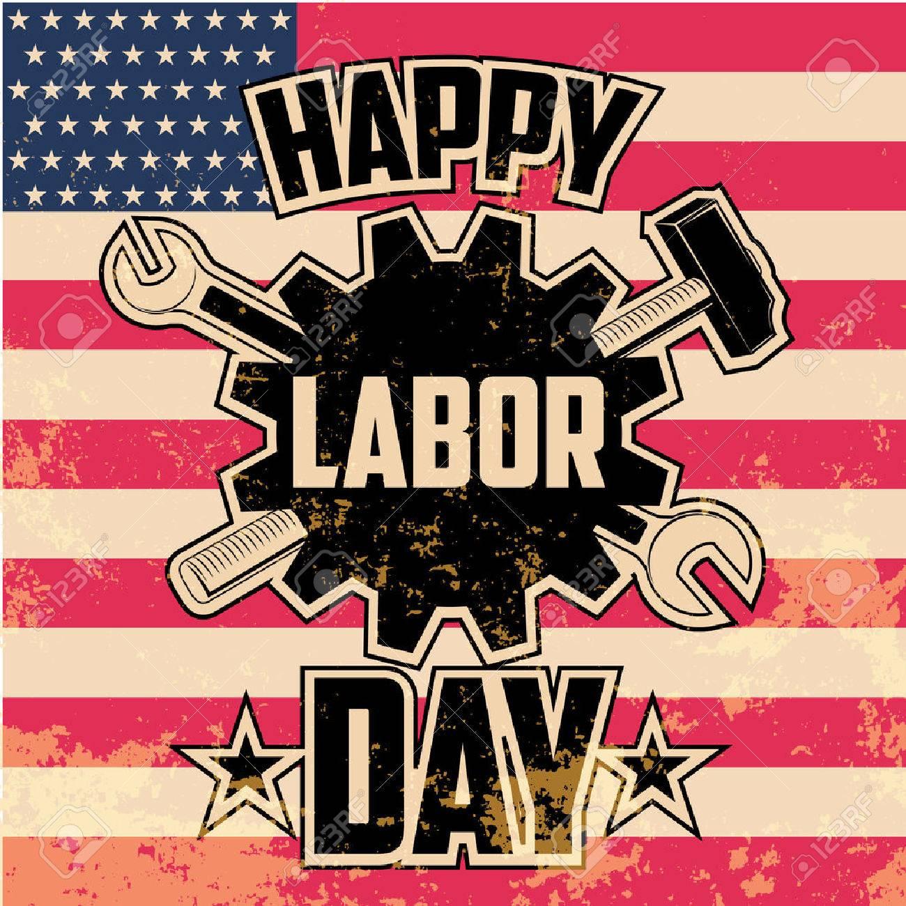 Happy Labor Day , Vintage Style Grunge Vector Illustration