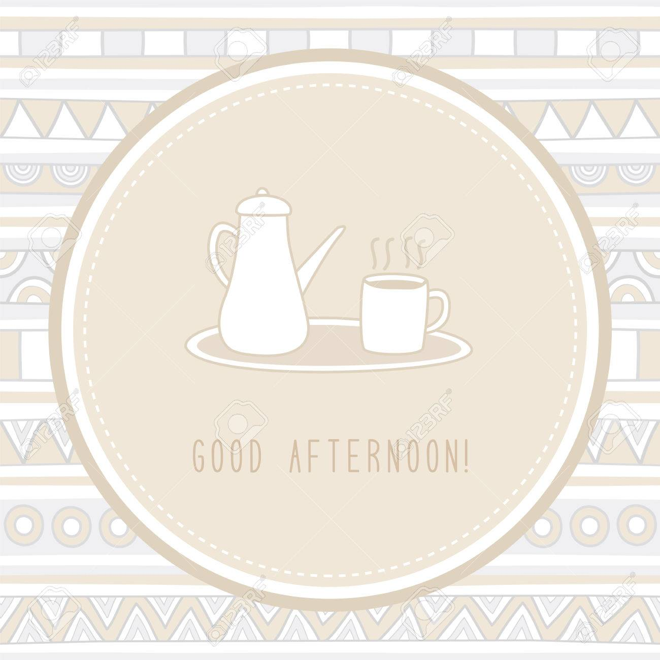 Good Afternoon With Hot Tea Royalty Free Cliparts Vectors And