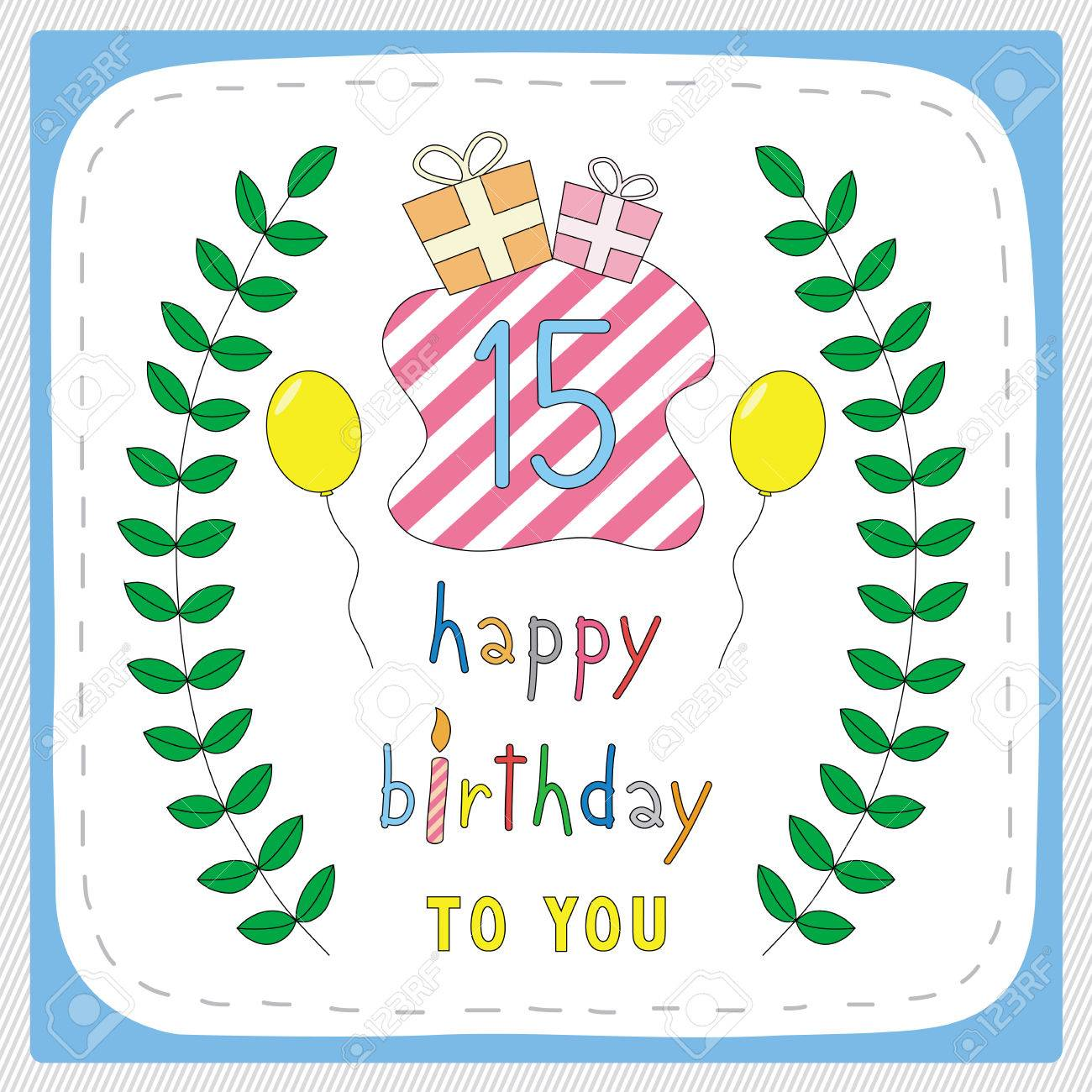 Happy Birthday Card With 15th Birthday And For 15 Years – 15th Birthday Card
