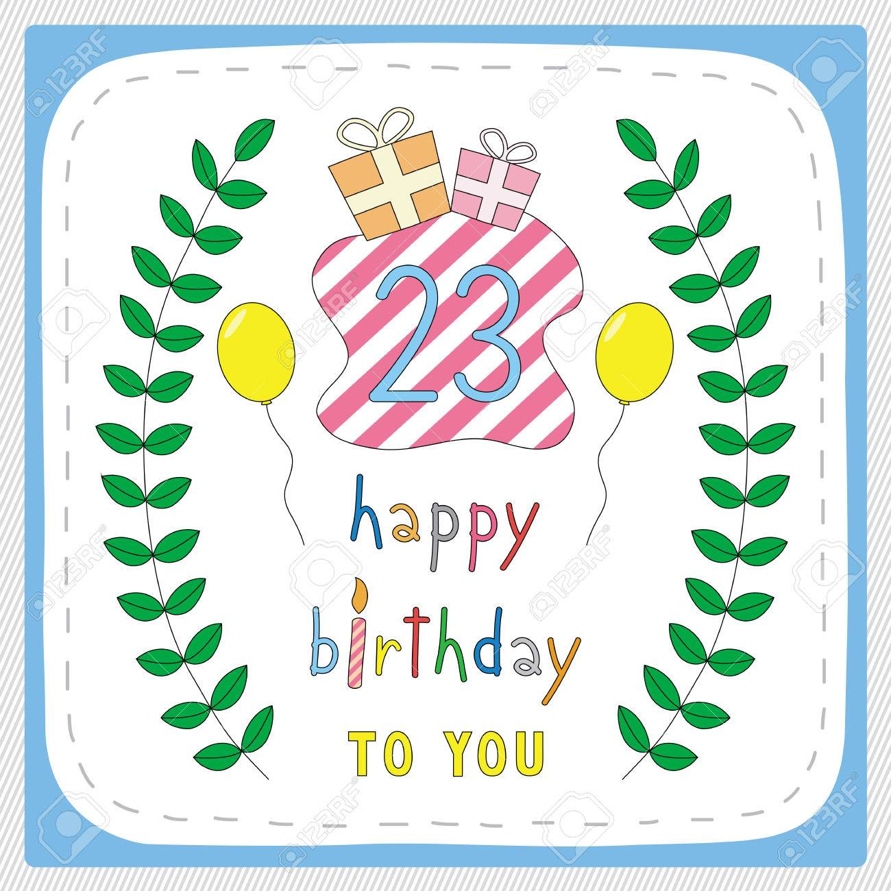 Happy Birthday Card With 23rd Birthday And For 23 Years – 23 Birthday Cards