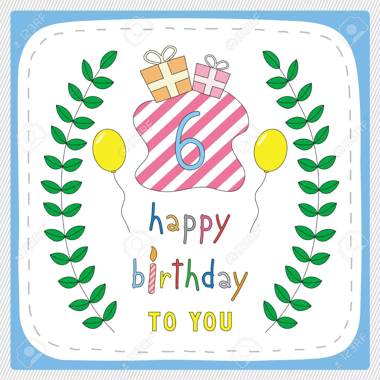 Happy Birthday Card With 6th And For 6 Years Anniversary Celebration Stock Vector