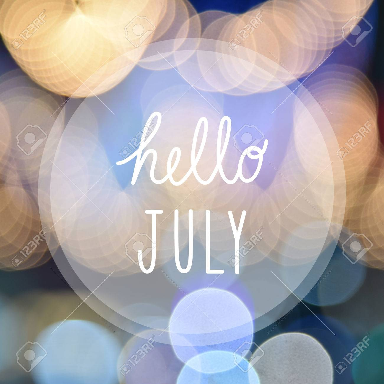 Charming Hello July Greeting On Bokeh Lights In Night Background. Stock Photo    55158388 Amazing Ideas