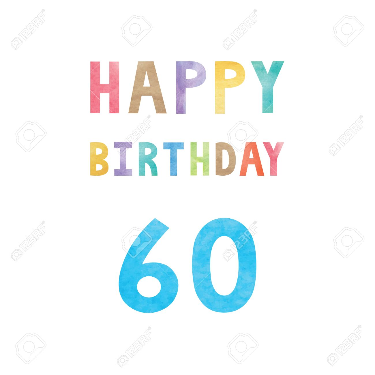 Happy 60th Birthday Anniversary Card With Colorful Watercolor Text On White Background Stock Vector