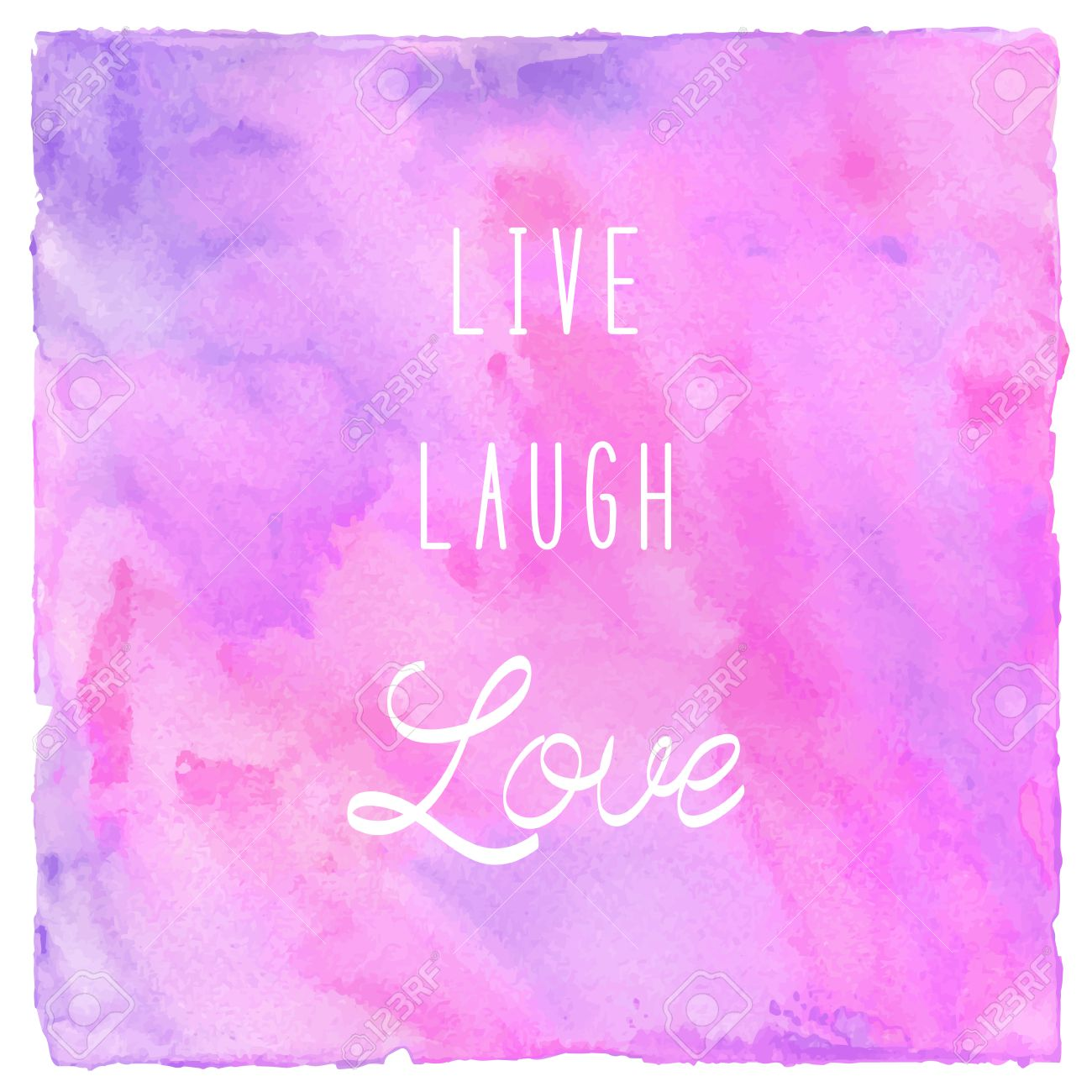 Live laugh love. Inspirational quote on colorful watercolor background.