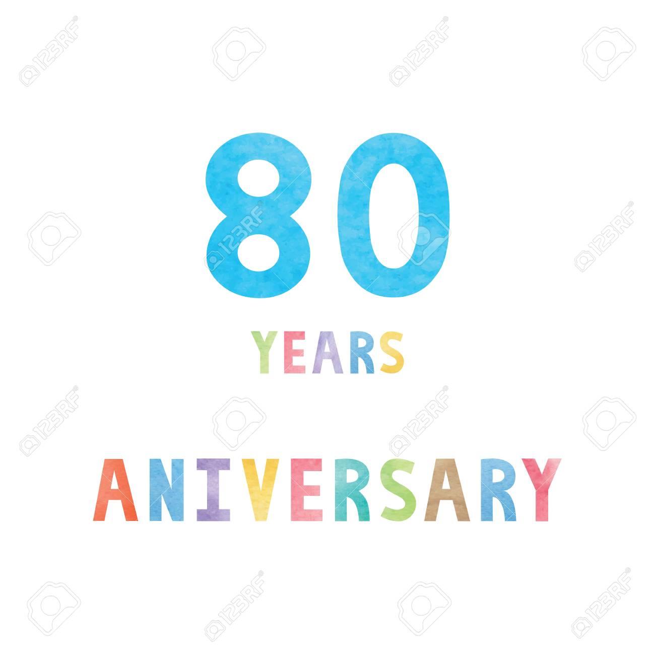 80 Ans D Anniversaire Carte Célébration Avec Le Texte Coloré D Aquarelle Sur Fond Blanc