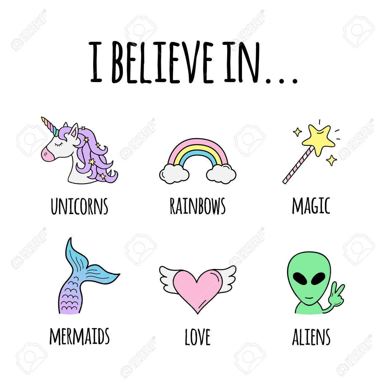 I believe in ... vector illustration design. I believe in unicorns, rainbows, magic, mermaids, love and aliens. Cute hand drawn trendy positive creatures and abstract objects. Isolated. - 158425663