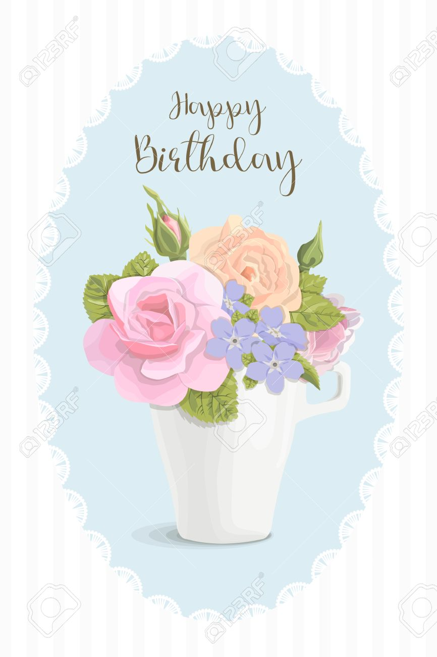 Vintage Romantic Card Flowers In Cup On Happy Birthday Vector Royalty Free Cliparts Vectors And Stock Illustration Image 60861912