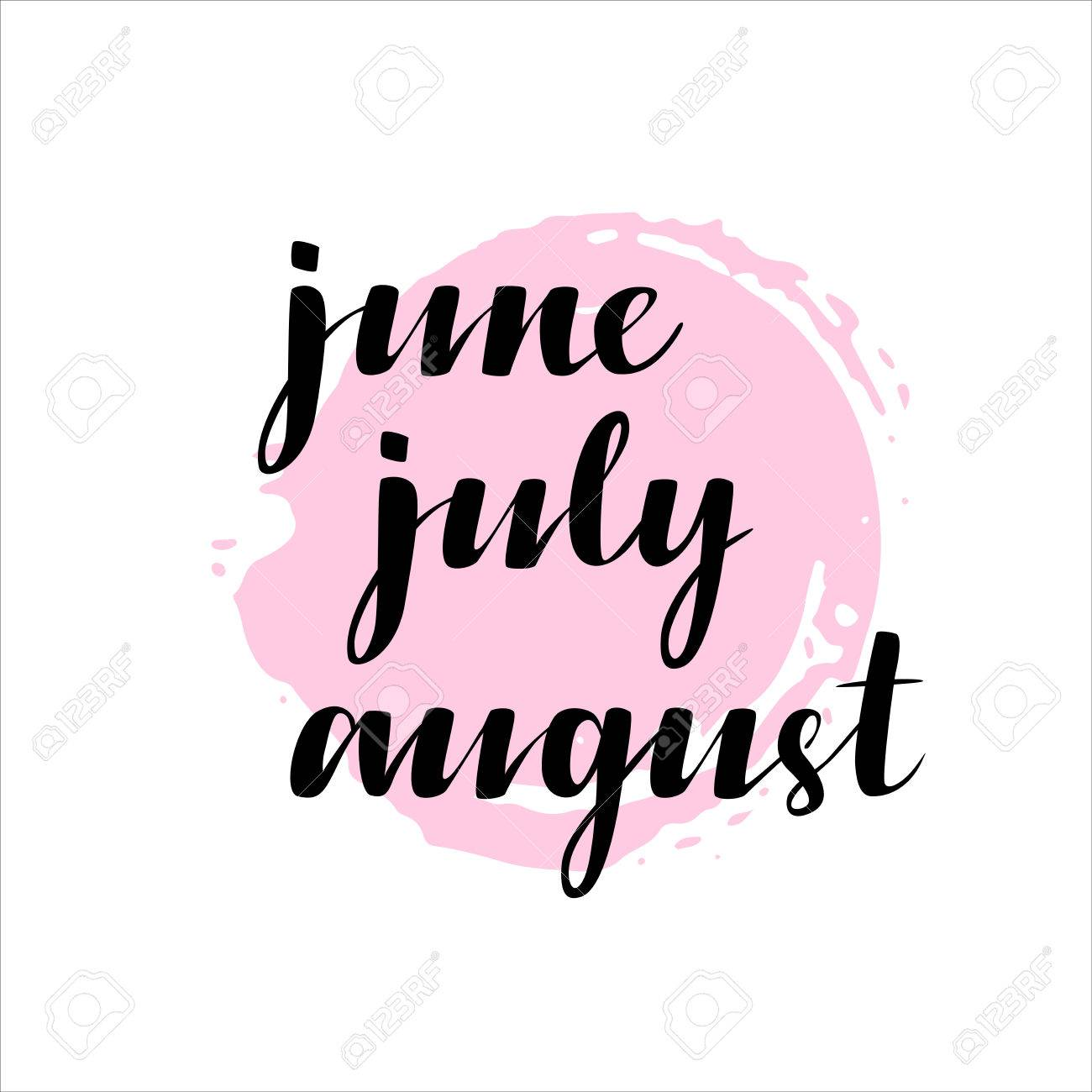 Names Of Months June July August Igraphy Words For Calendars And Organizers