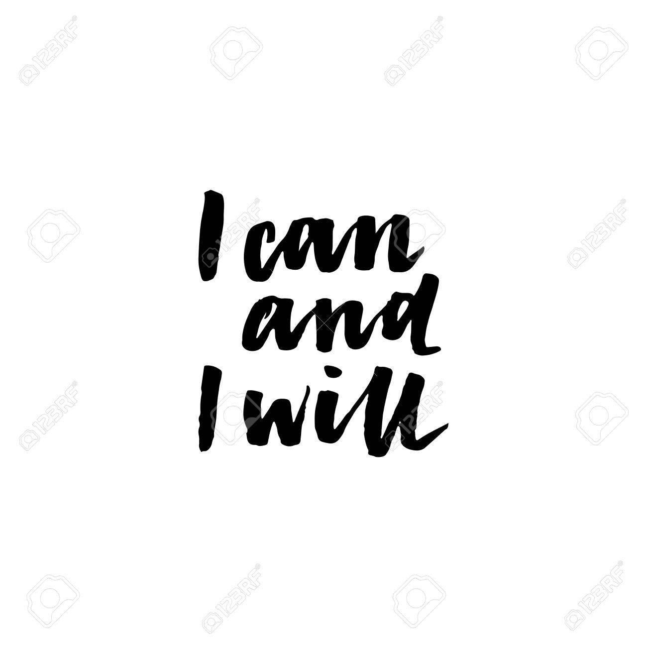I Can And I Will Inspirational And Motivational Quotes Isolated