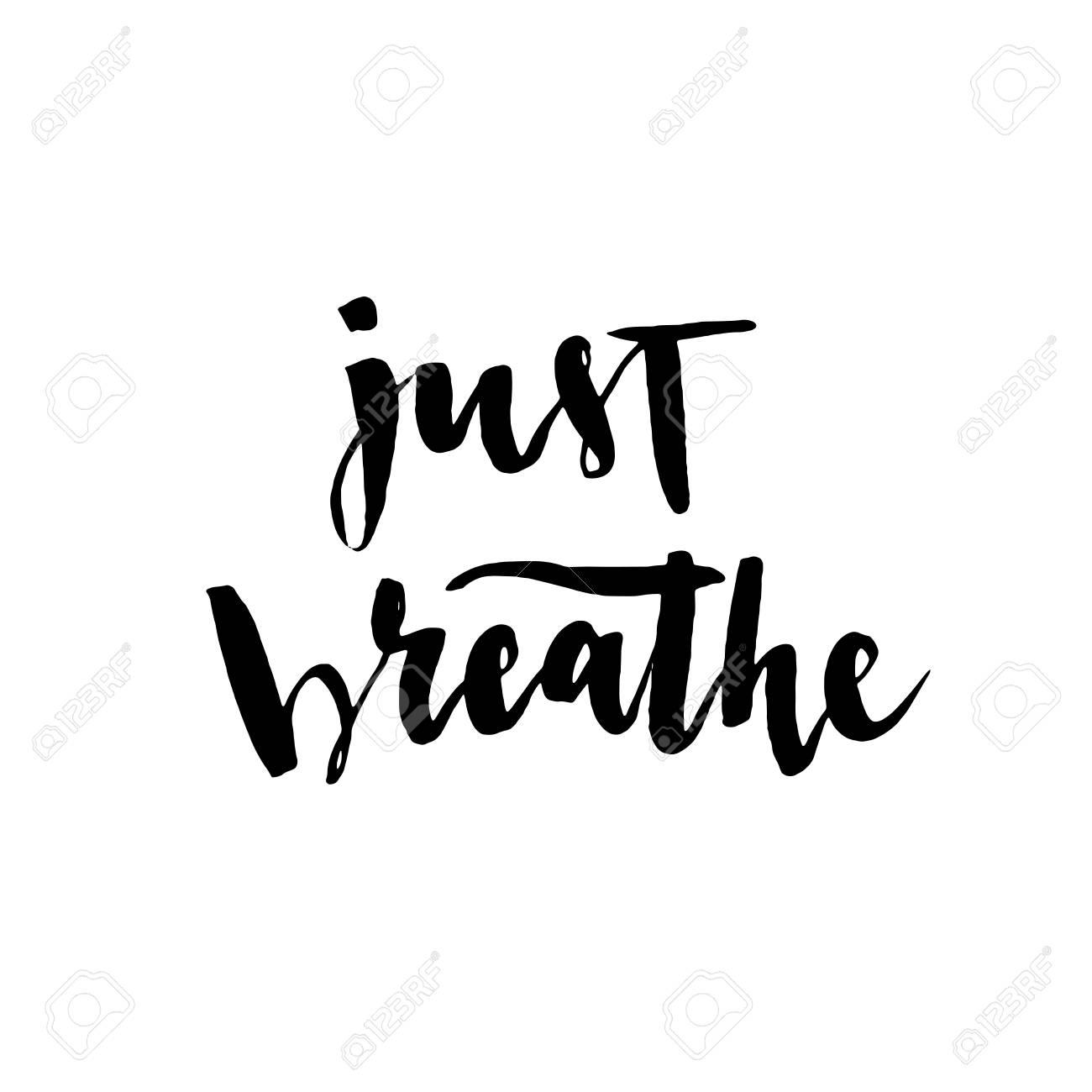 Atmen Sie Einfach Vektor-Schriftzug Illustration. Moderne ...