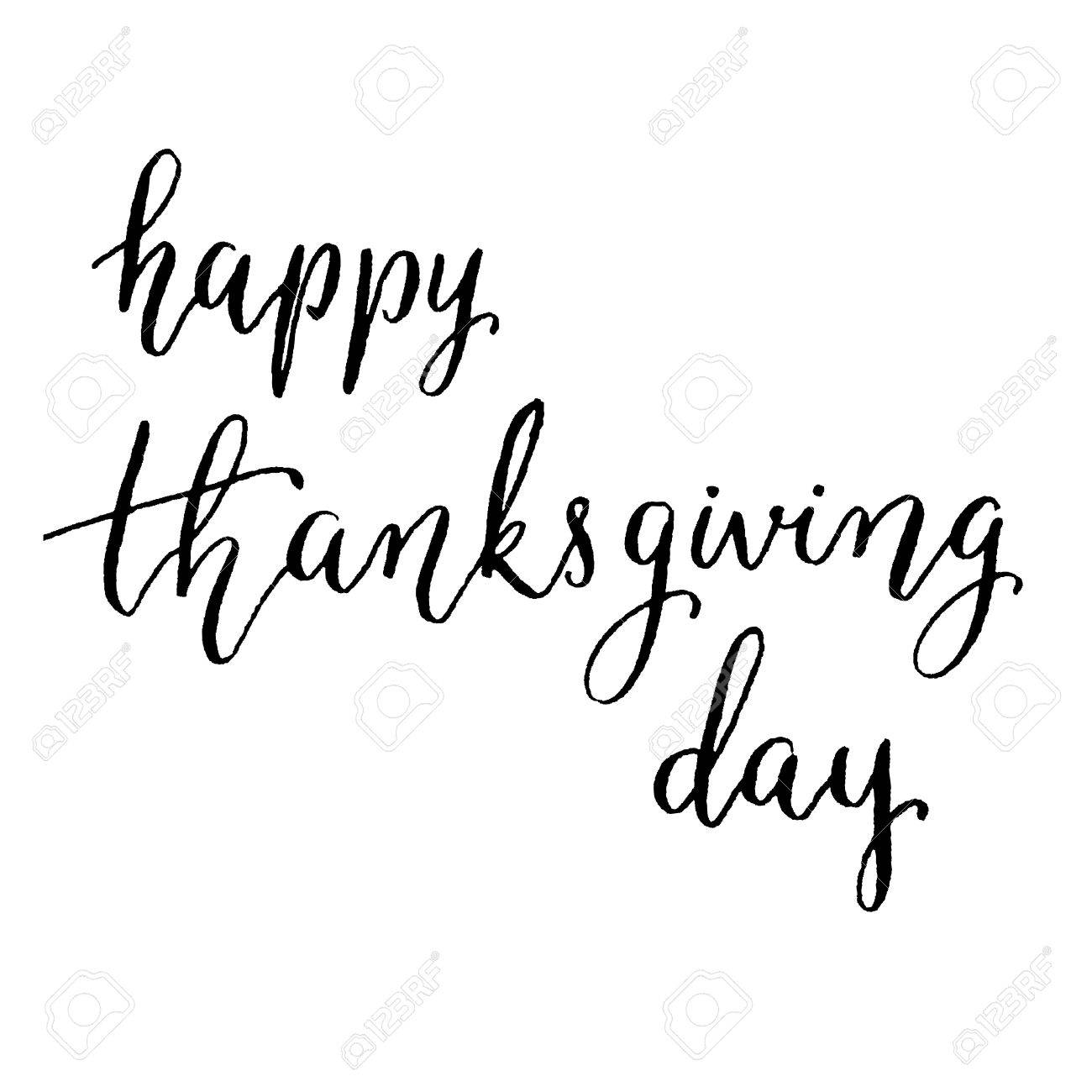 Happy Thanksgiving Day Hand Lettering Vector Modern Calligraphy Pen And Ink Stock