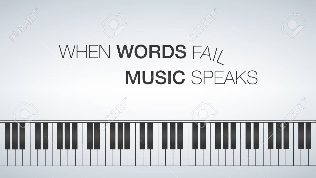 Piano Template, Music Creative Concept Illustration When Words ...