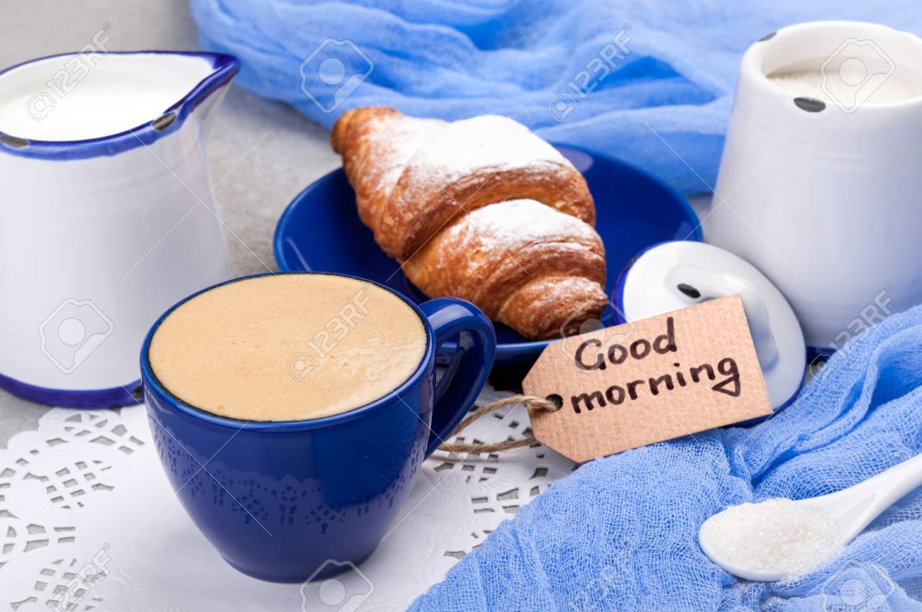 Breakfast With Coffee Cup Croissant And Note Good Morning Top