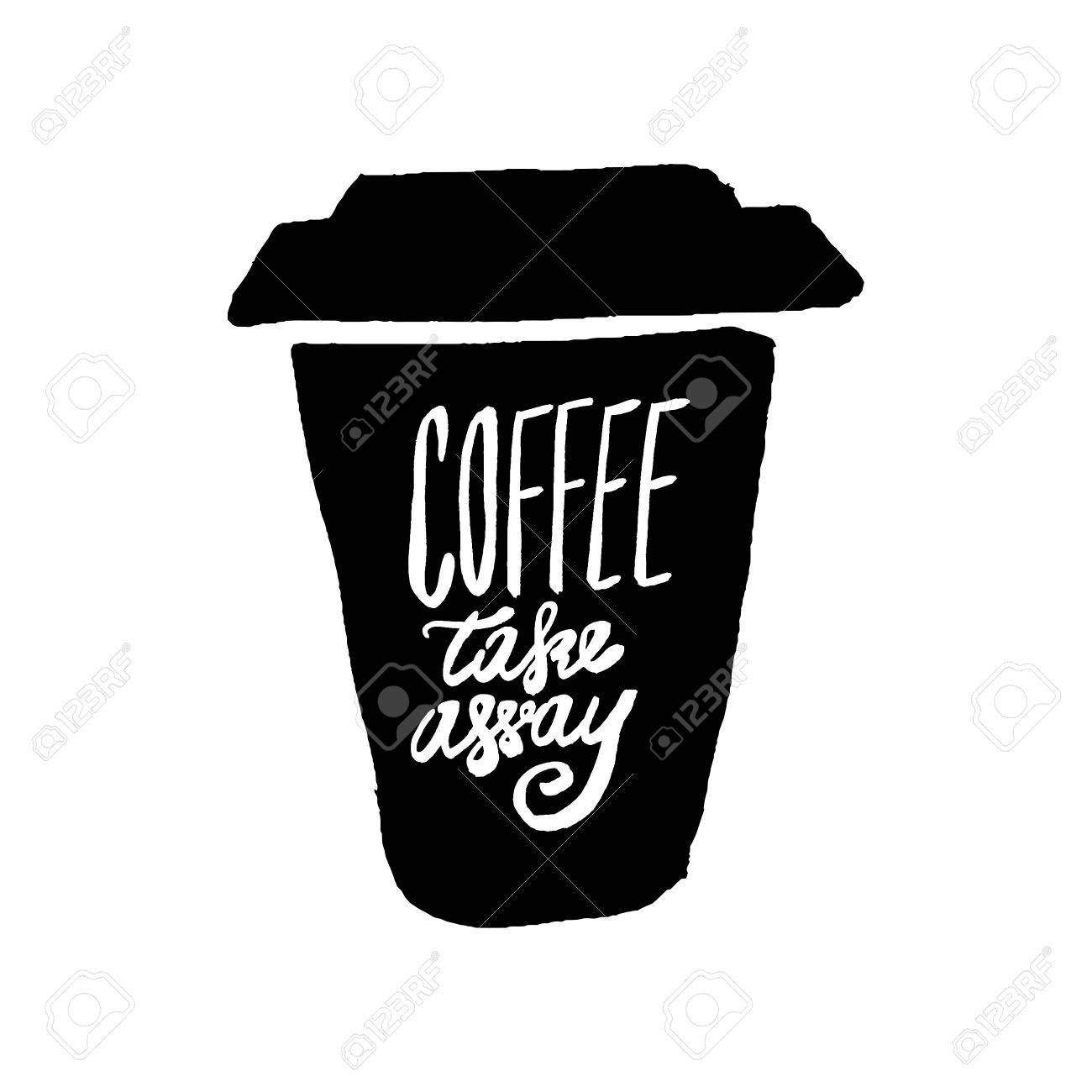 Citaten Koffie English : Take coffee with you lettering. coffee quotes. hand written design