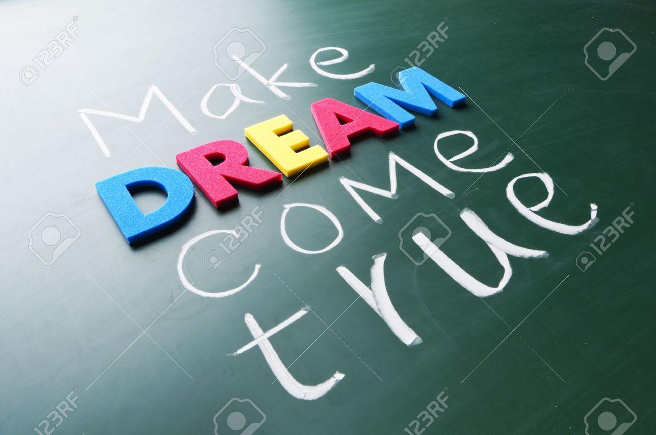 Make your dream come true. Colorful words on blackboard. Stock Photo - 11885491