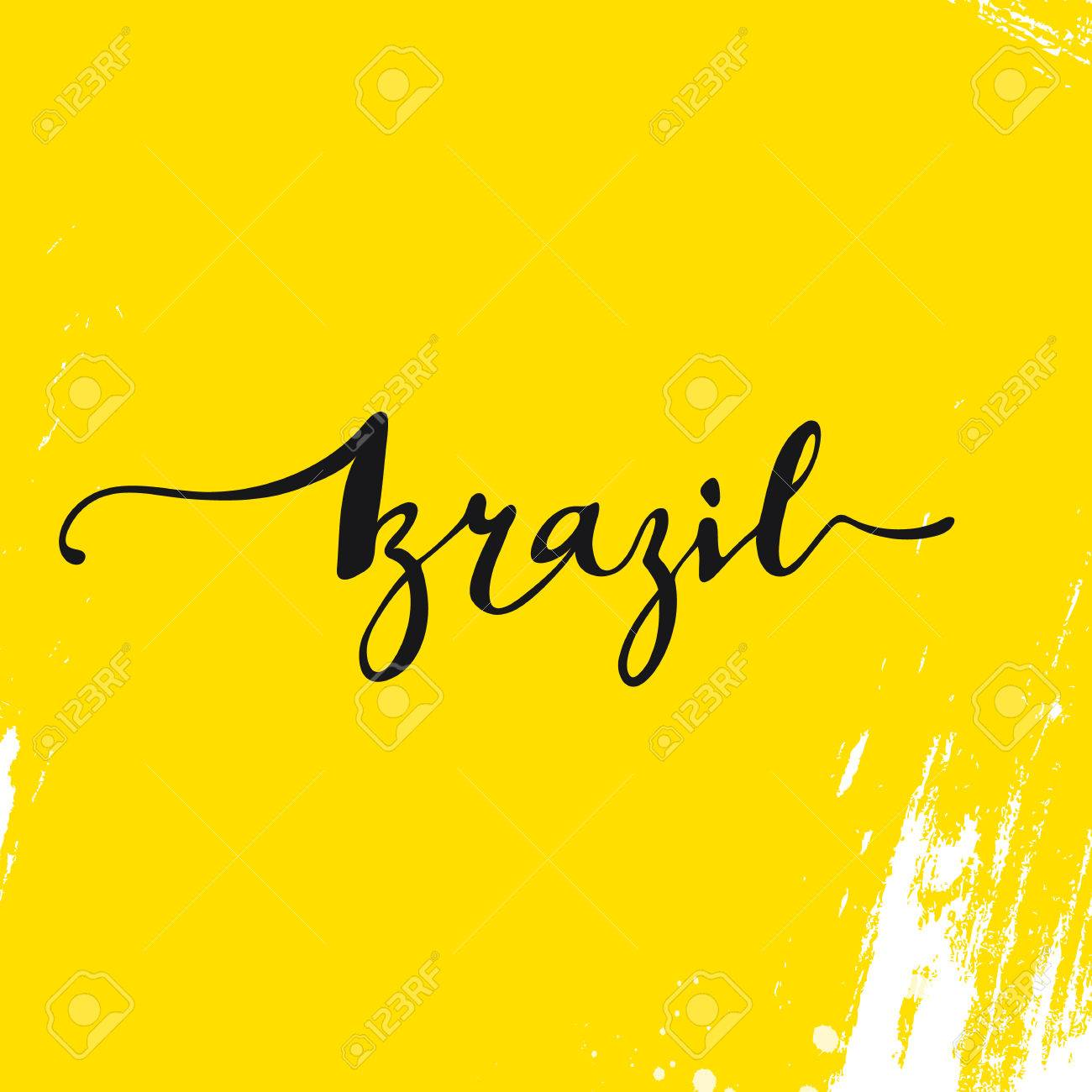 Handmade watercolor brazil flag brasil stock photos freeimages com - Inscription Brazil Background Yellow Calligraphy Handmade Greeting Cards Posters Phrase Brazil Background