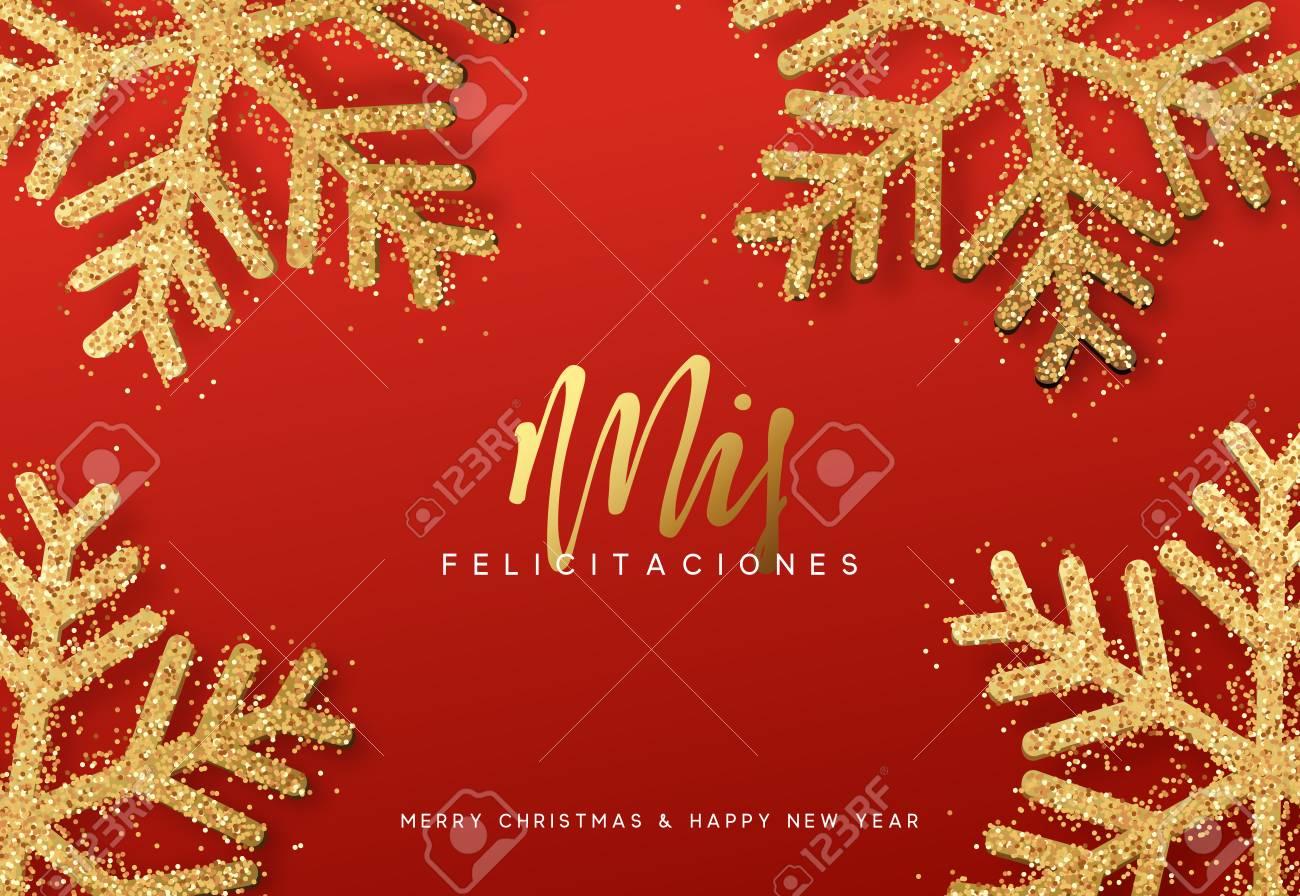 Felicitaciones De Navidad En Castellano.Letras De Navidad En Espanol Mis Felicitaciones Y Feliz Navidad Fondo De Navidad Con Copos De Nieve Brillantes Realistas