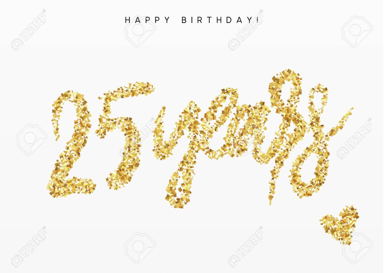 Saludo Del Feliz Cumpleanos Veinticinco Anos Numero 25 Signo De