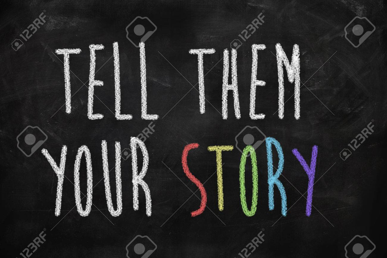 Image result for Tell them Your Story