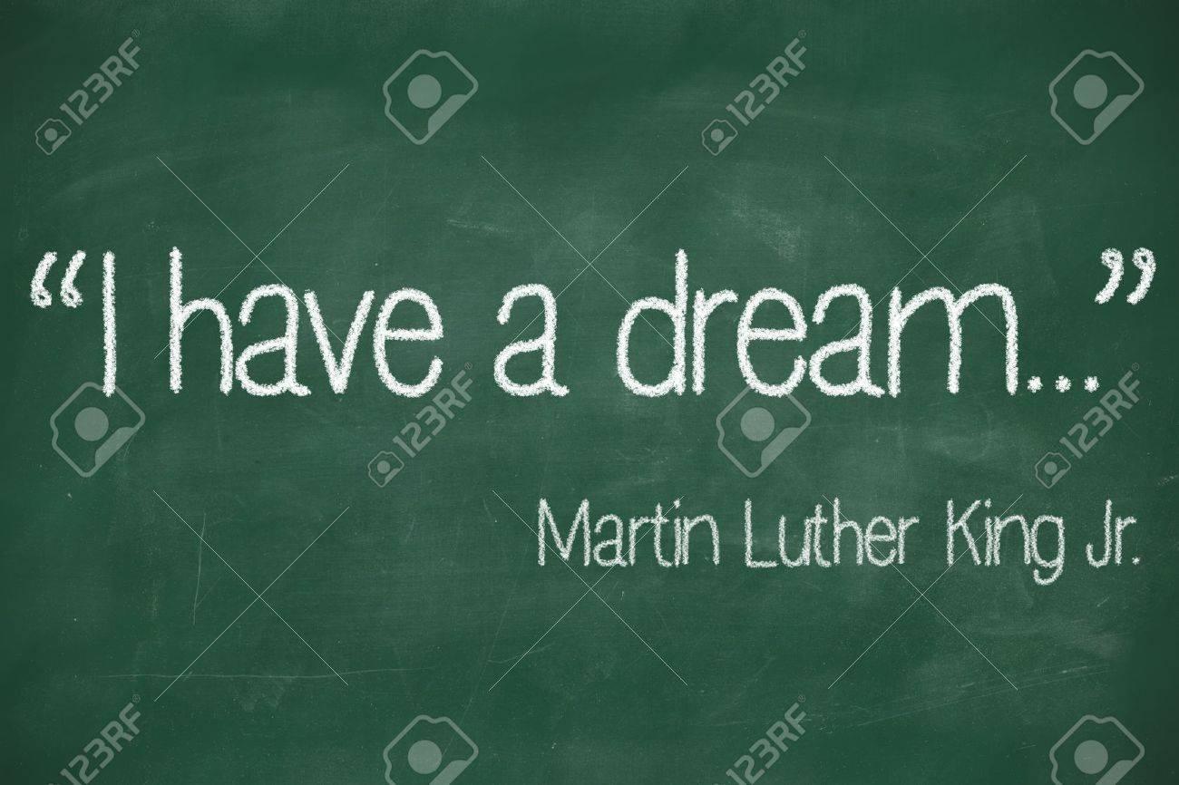 J Ai Fait Un Rêve De Martin Luther King Jr écrit à La Craie Blanche Sur Un Tableau Noir