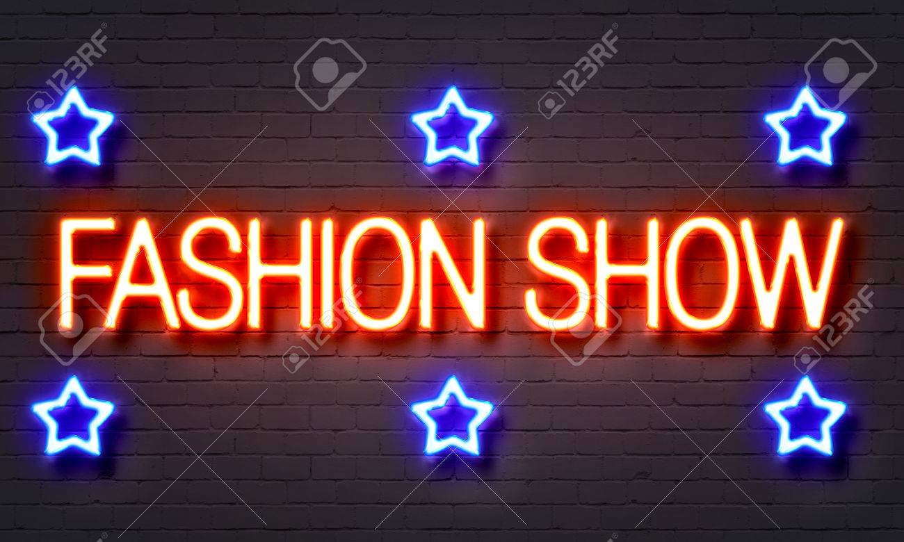 Fashion Show Neon Sign On Brick Wall Background Stock Photo Picture