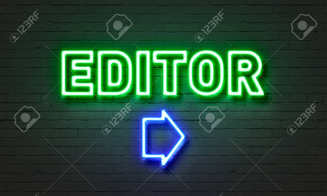 Editor neon sign on brick wall background