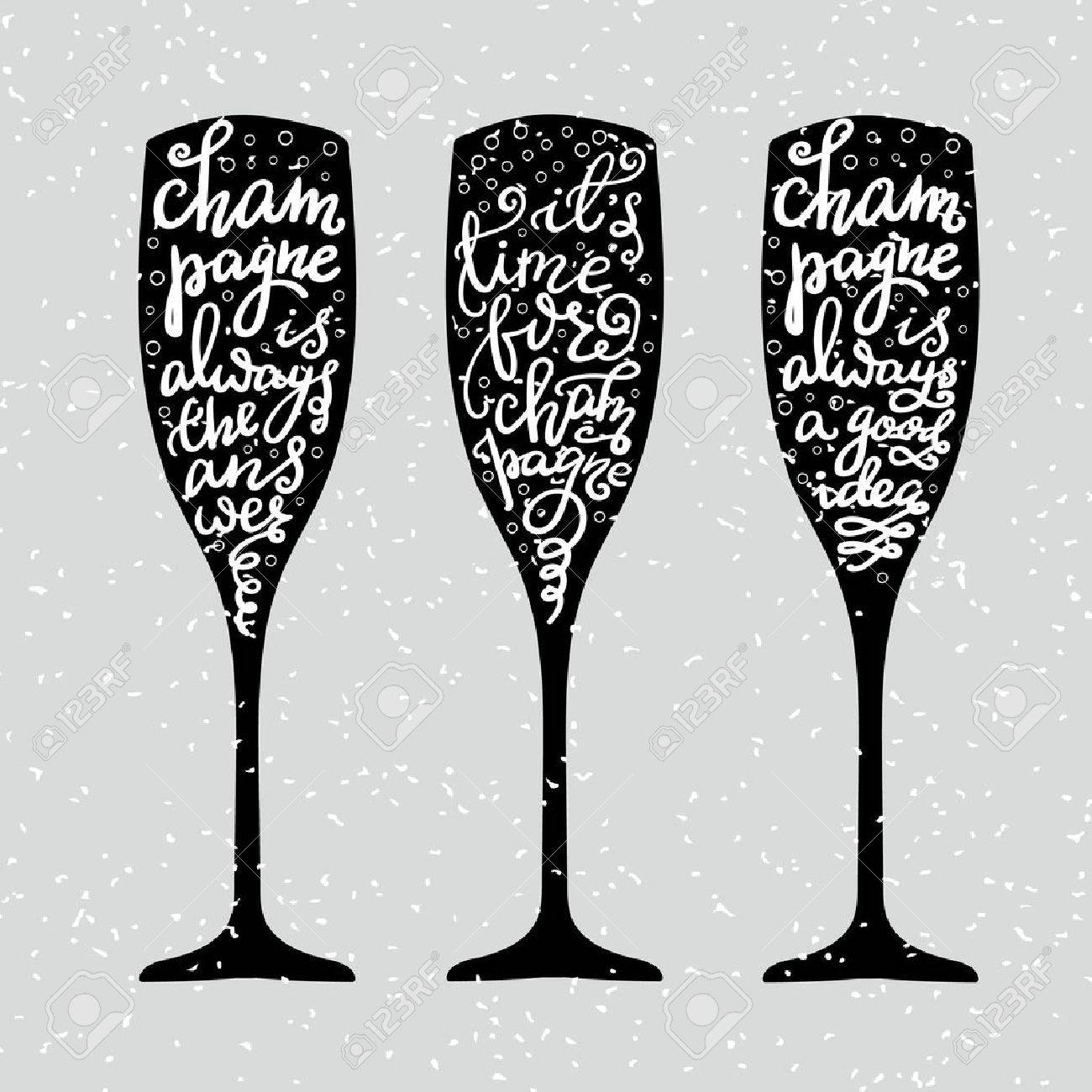 Champagne New Years lettering modern calligraphy set on champagne glass shape isolated vector typography elements. Its time for champagne Champagne is always the answer Champagne is always a good idea - 46597536