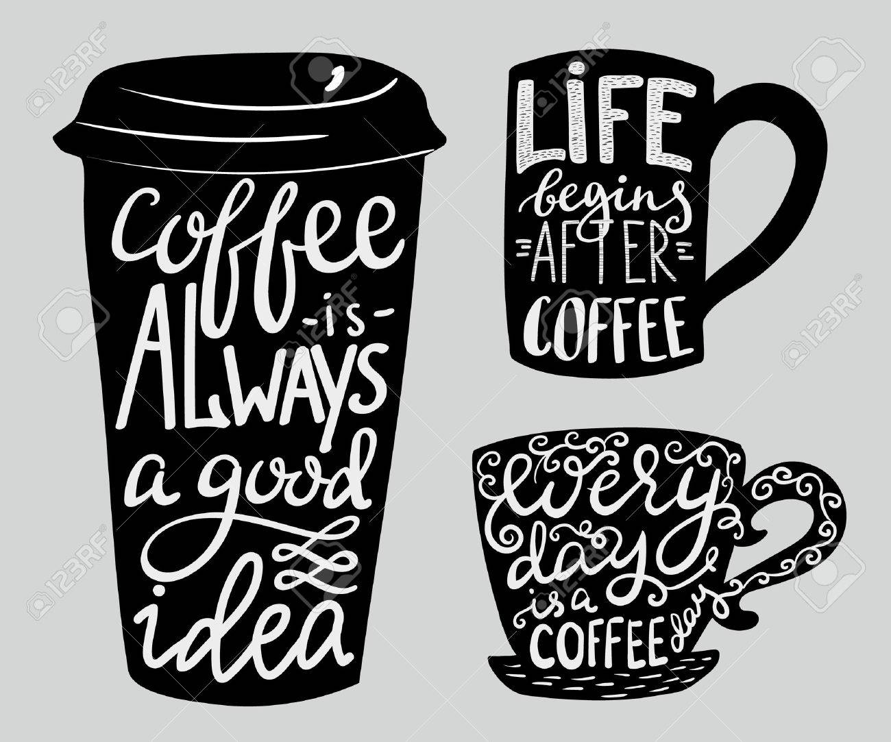 Modern calligraphy style quote about coffee. - 46642073