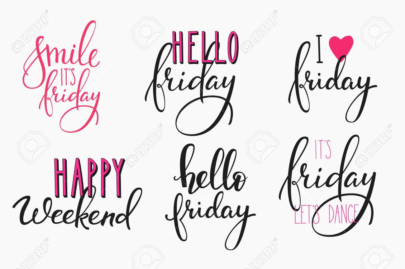 Hello Friday lettering sign quote postcard set. Motivational quote. Weekend inspiration typography. Calligraphy postcard poster graphic design element Hand written sign Decoration Happy weekend - 52584544