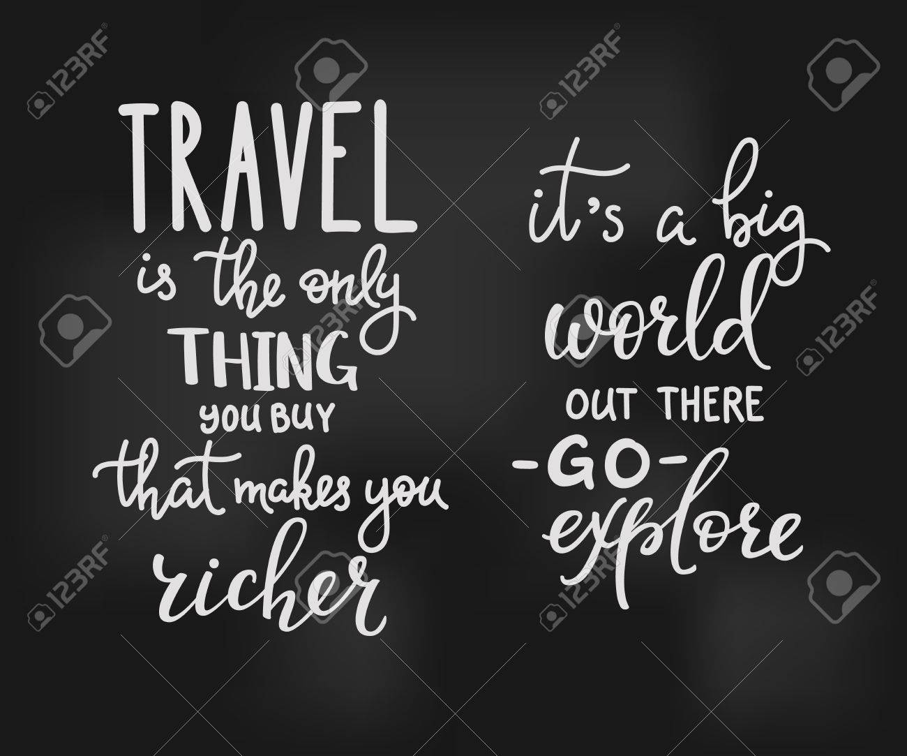 Explore The World Quotes Travel Inspiration Quotes Letteringtravel Is The Only Thing